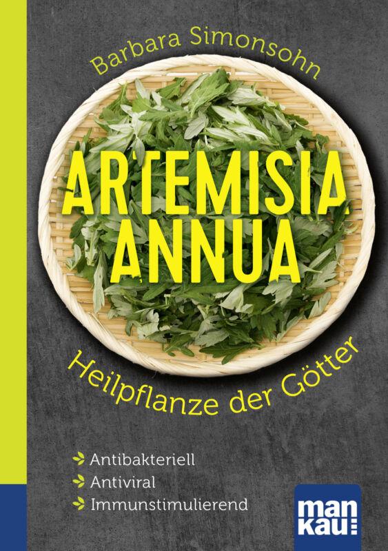 Barbara Simonsohn - Artemisia annua - Heilpflanze der Götter