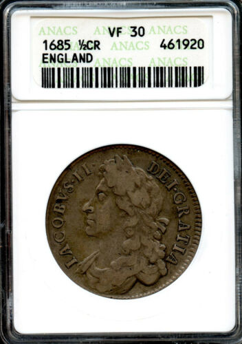 Great Britain 1685 Silver Half Crown, King James II , ANACS graded VF-30