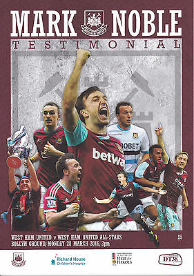 MARK NOBLE TESTIMONIAL WEST HAM UNITED V WEST HAM UNITED ALL-STARS 28/3/16
