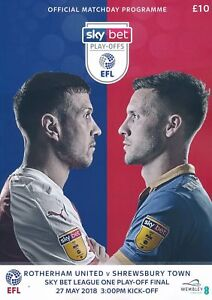 ROTHERHAM v SHREWSBURY LEAGUE 1 ONE  PLAY OFF FINAL 2018 MINT PROGRAMME
