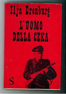 ERENBURG ILJA L'UOMO DELLA CEKA SUGAR 1963 I° EDIZ. I GIORNI 1