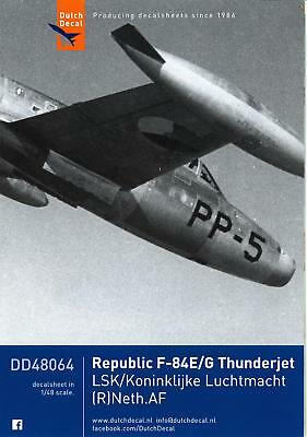 Dutch Decals 1 48 Republic F 84 Thunderjet Dutch Air Force Service