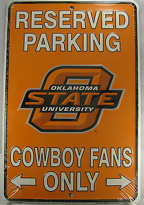 OKLAHOMA STATE COWBOYS FANS RESERVED PARKING SIGN OSU METAL 8X12 INCHES L683
