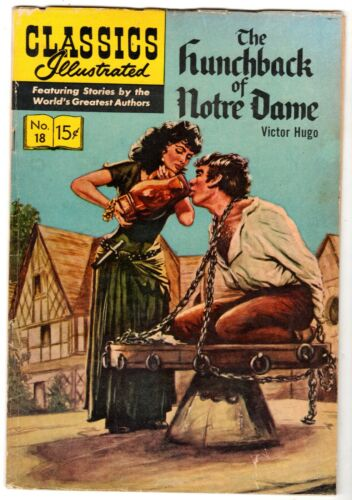 Classics Illustrated #18 - Hunchback of Notre Dame, Ed. 11, HRN #126, VG-F Cond*
