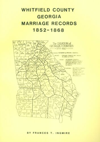 WHITFIELD COUNTY, GEORGIA - MARRIAGE RECORDS - 1852 - 1868