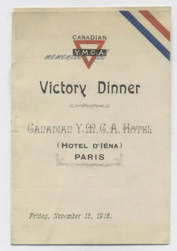 WW1 Canadian 1918 Victory Diner YMCA Menu 15 Nov Hotel d