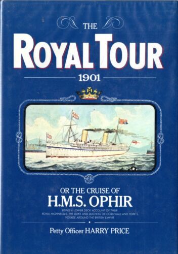 """""""The Royal Tour 1901, Or the Cruise of H.M.S. OPHIR"""" - NAUTIQUES sHiPs WORLDWIDE"""