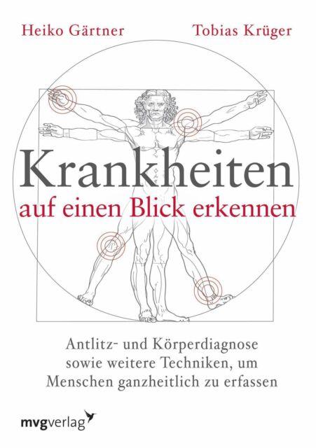 Krankheiten auf einen Blick erkennen - Heiko Gärtner / Tobias Krüger PORTOFREI