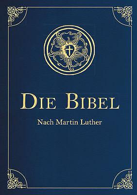 Die Bibel - Altes und Neues Testament nach Martin Luther, (Iris®-LEINEN-Ausgab..