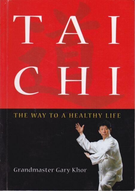 TAI CHI  --  The  Way to a Healthy Life - Grand Master Gary Khor
