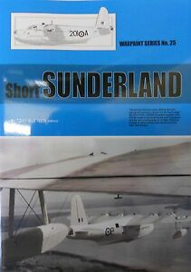 Warpaint Series No.25 - Short Sunderland            32 Pages            Book