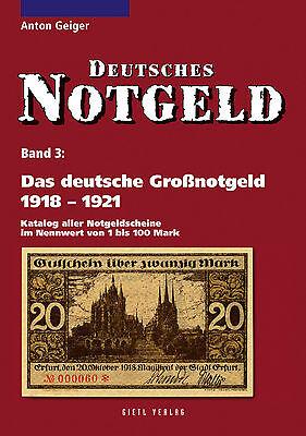 Deutsches Notgeld-Scheine Band 3 Großnotgeld 1918-1921 Notgeldausgaben Buch