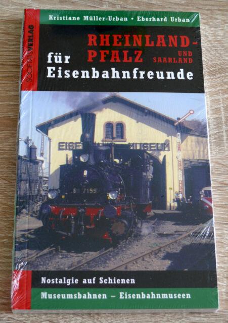 Rheinland-Pfalz und Saarland für Eisenbahnfreunde (2006) NEU, Buch, Museen