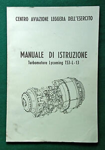 Manuale di Istruzione turbomotore Lycoming T53-L-13 Centro Aviazione Esercito - Italia - Manuale di Istruzione turbomotore Lycoming T53-L-13 Centro Aviazione Esercito - Italia