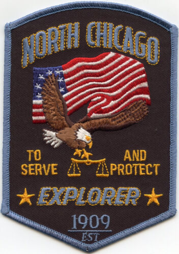 NORTH CHICAGO ILLINOIS IL To Serve And Protect EXPLORER POLICE PATCH