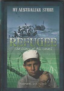 REFUGEE: THE DIARY OF ALI ISMAIL Alan Sunderland ~ 1st Ed HC 2006 Perth Region Preview