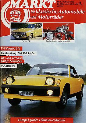 Markt 2/88 1988 Bertone Fiat 124 Spider Hanomag SS20 IFA MZ ES 250 914 Rover P6
