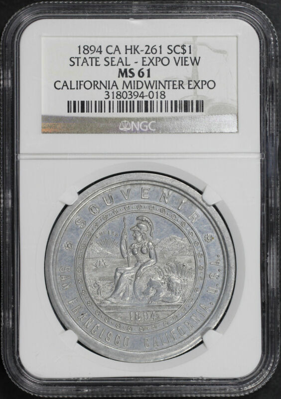1894 CA HK-261 SC$1 State Seal-Expo View CA Midwinter Expo NGC MS-61