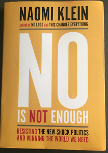 No Is Not Enough: by Naomi Klein