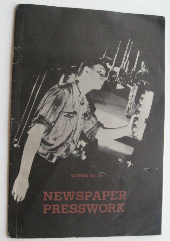 Booklet - Newspapaer Presswork Technical Trade School Journeyman Section 10 c41