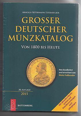 Grosser Deutscher Münzkatalog von 1800 bis Heute/30.Auflage Battenberg