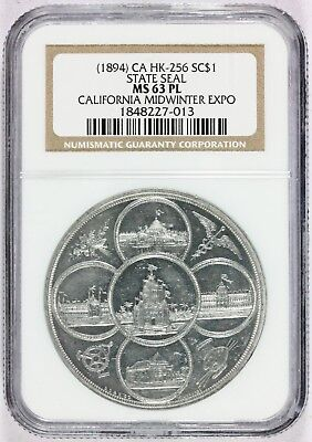 1894 California Midwinter Expo State Seal So-Called Dollar HK-256 - NGC MS 63 PL