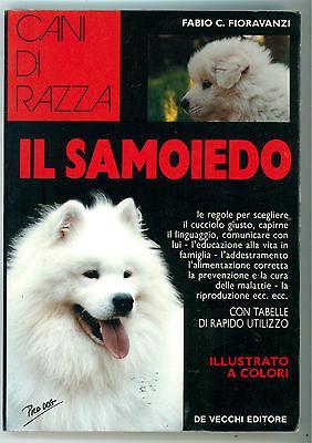 FIORAVANZI FABIO IL SAMOIEDO DE VECCHI 1992 CANI DI RAZZA ALLEVAMENTO CINOFILIA