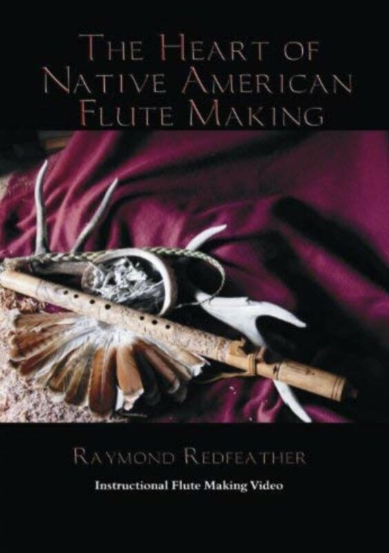 native american flute making DVD/ Raymond Redfeather