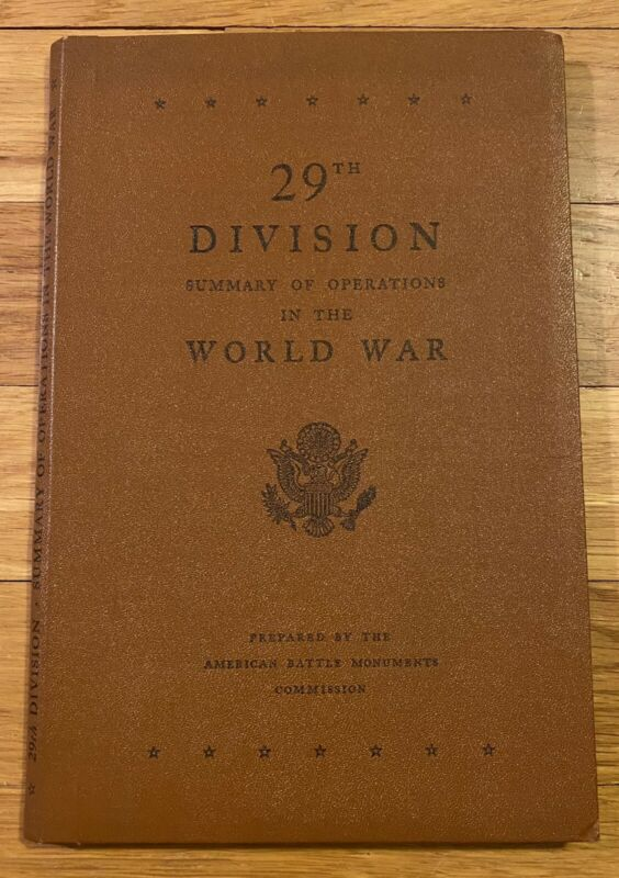 Rare Book 29th Division Summary of Operations in World War I Map Unit History
