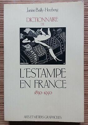 Dictionnaire de l'estampe en france 1830-1950