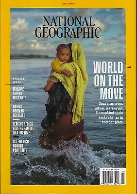 National Geographic August 2019    World on the Move