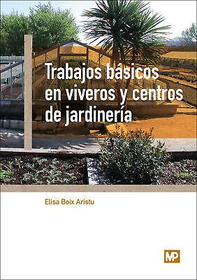 Trabajos básicos en viveros y centros de jardinería