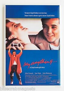 say anything fridge magnet 2 x 3 inches movie poster