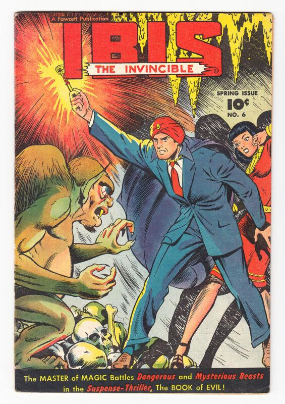 IBIS #6 FAWCETT GOLDEN AGE CLASSIC HORROR CVR 6.0 1948!