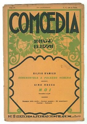 COMOEDIA NUM. 10 1922 SILVIO D'AMICO CENERENTOLA PALAZZO VENEZIA GINO ROCCA NOI