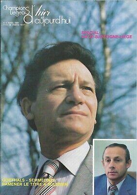 Champions Liégeois d'hier et d'aujourd'hui 1981: Goethals - Semmeling Standard