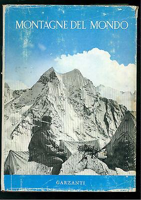 FONDAZIONE SVIZZERA ESPLORAZIONI MONTAGNE DEL MONDO GARZANTI 1954 MONTAGNA