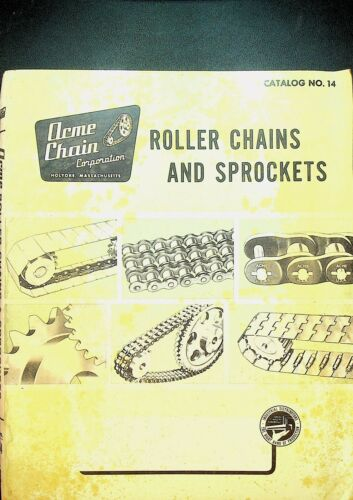 Acme Chain Corporation Roller Chains & Sprockets Catalog 14 Holyoke Mass 1960s