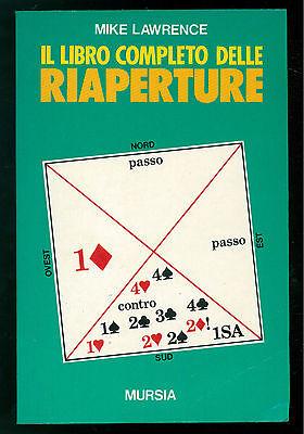 LAWRENCE MIKE IL LIBRO COMPLETO DELLE RIAPERTURE MURSIA  1992 BRIDGE