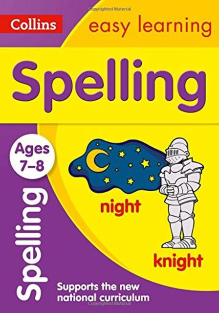 Spelling Ages 7-8: New Edition (Collins Easy Learning KS2) NEW BOOK