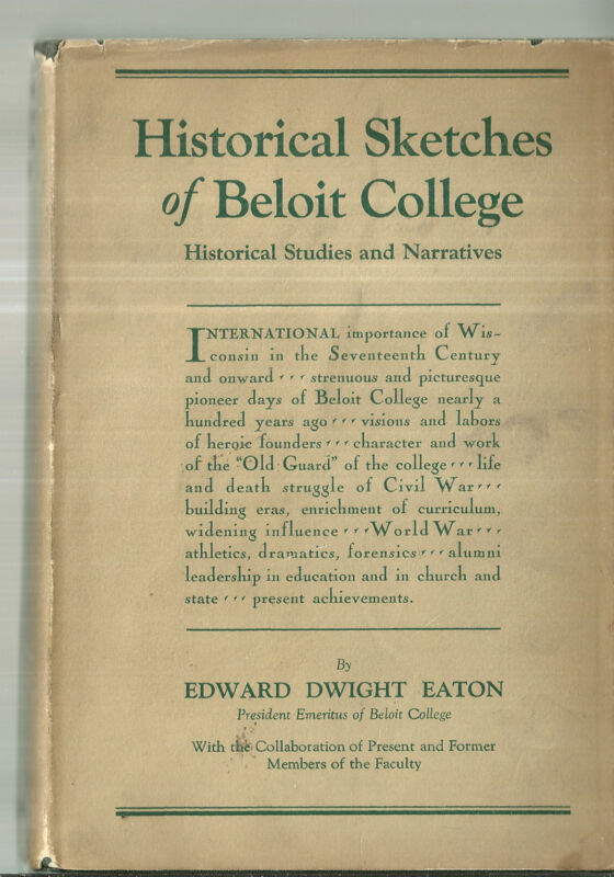 Historical Sketches of Beloit College History Wisconsin Book
