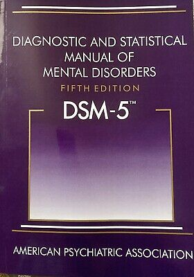 Diagnostic and Statistical Manual of Mental Disorders - 5th Edition - DSM-5
