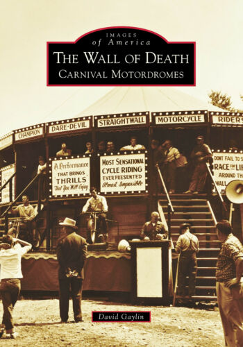 WALL OF DEATH CARNIVAL MOTORDROME BOOK INDIAN SCOUT MOTORCYCLE SIGNED BY GAYLIN