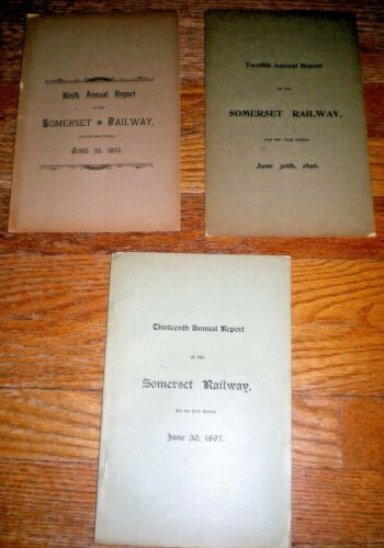 SOMERSET RAILWAY ANNUAL REPORTS ~ 1893, 1996, 1897 ~ MAINE CENTRAL