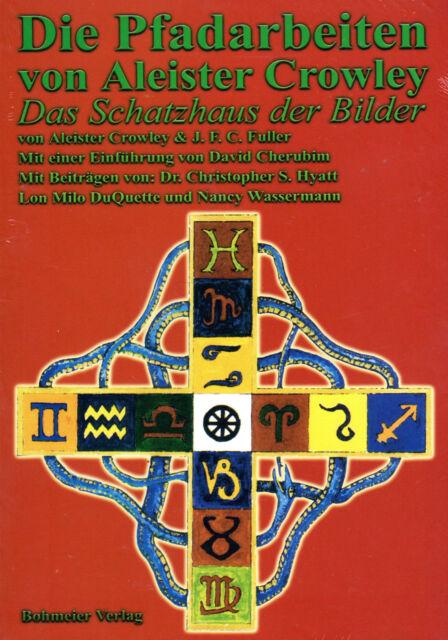 DIE PFADARBEITEN VON ALEISTER CROWLEY - J.F.C. Fuller BUCH - NEU