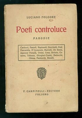 FOLGORE LUCIANO POETI CONTROLUCE PARODIE CAMPITELLI 1922 PRIMA EDIZIONE POESIA