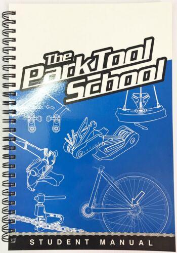 Park Tool School: Student Manual Spiral-bound - NOS