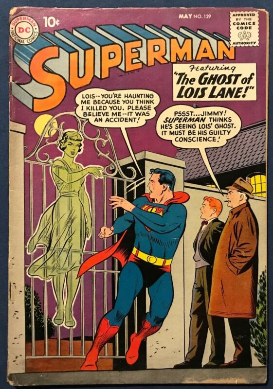 Superman #129 May 1959 The Ghost Of Lois Lane