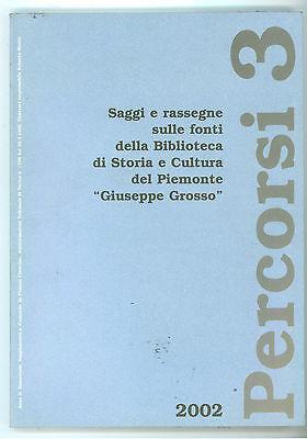 PERCORSI 3 RASSEGNE FONTI BIBLIOTECA GROSSO 2002 ANNO II BIBLIOGRAFIA