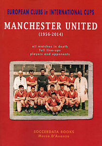 European Clubs in International Cups Manchester United 1954-2014 - football book